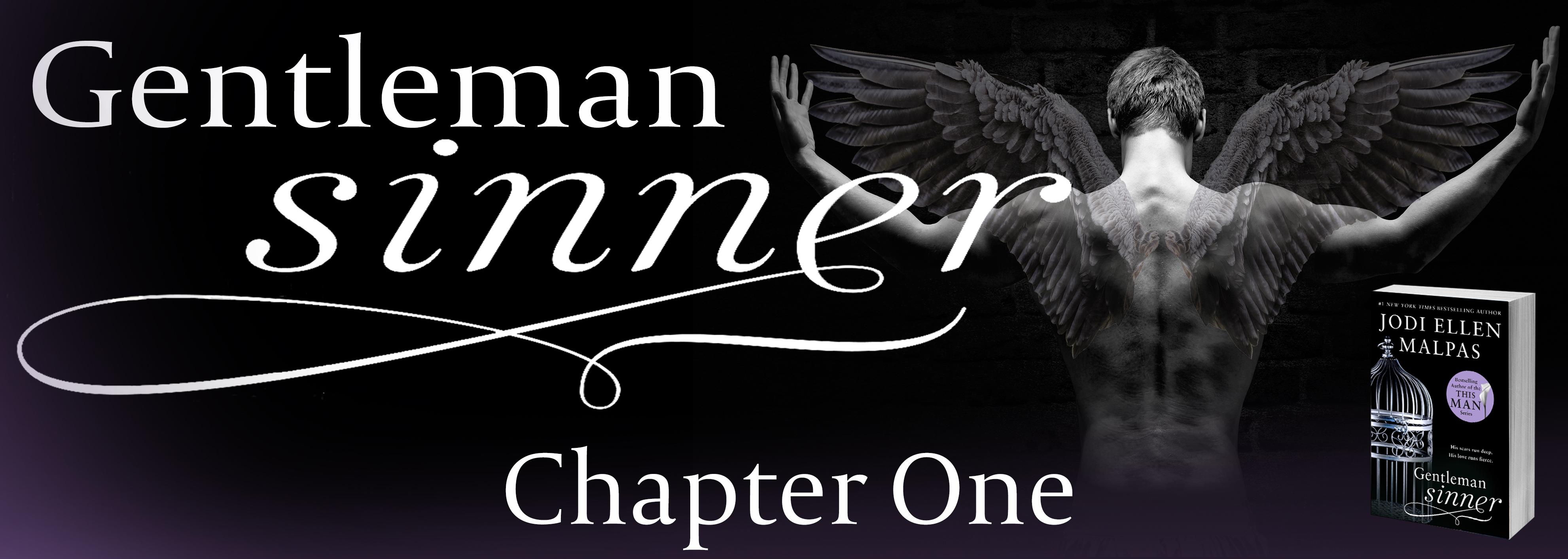 Gentleman Sinner - Chapter One - Jodi Ellen Malpas