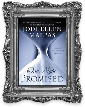 Jodi Ellen Malpas - One Night Promised